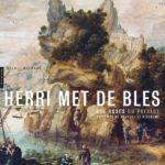 Herri Met de Bles. Les ruses du paysage au temps de Bruegel et d'Erasme, de Michel Weemans, Editions Hazan (2014)