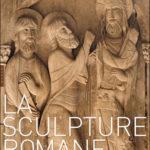 La Sculpture romane, de Jean-René Gaborit, Editions Hazan (2011)
