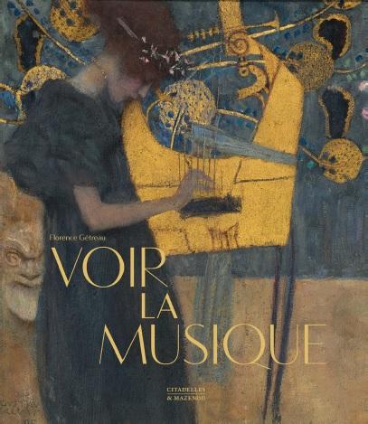 Voir la musique - Florence Gétreau